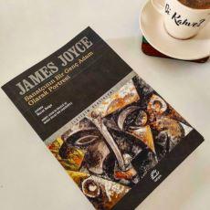 James Joyce'u Daha Yakından Anlatan Roman: Sanatçının Bir Genç Adam Olarak Portresi