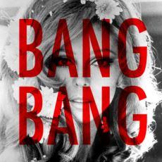 Ajda Pekkan'dan Nancy Sinatra'ya Kadar Pek Çok Kişinin Yorumladığı Bang Bang'in Tüm Hikayesi