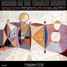Pek Çok İnsana Cazı Sevdirmeyi Başaran Klasik Albüm: Mingus Ah Um
