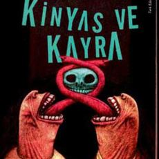 Türkiye'de Yeraltı Edebiyatına Dair Kritik Eserlerden Biri: Kinyas ve Kayra
