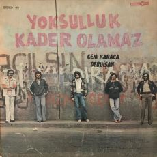 """Cem Karaca ve Dervişan'ın Kült Olan Politik Albümü """"Yoksulluk Kader Olamaz""""ın Hikayesi"""