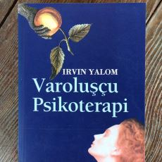 Irvin Yalom'un Ufuk Açan, Tuğla Gibi Kitabı Varoluşçu Psikoterapi'nin Harika Bir Özeti
