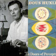 Aldous Huxley'in Meskalin Etkisiyle Yazdığı Eseri: Algı Kapıları