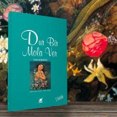 Tom Robbins'in, Aşk ve Kelebekleri Felsefeyle Harmanladığı Bal Tadında Kitabı: Dur Bir Mola Ver