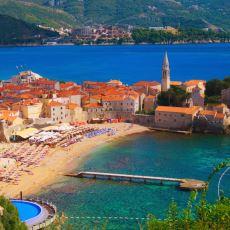 Vizesiz Gidip Sabaha Kadar Partileyebileceğiniz Deniz Şehri: Budva'ya Gideceklere Tavsiyeler