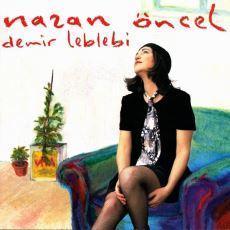 Nazan Öncel'in Sezen Aksu ile Arası Bozulduktan Sonra Yaptığı Politik Albüm: Demir Leblebi
