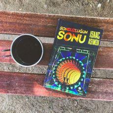Asimov'un Uzay-Zaman Sürekliliğini Büken Enfes Romanı: Sonsuzluğun Sonu