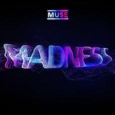 Muse'un Madness Şarkısının Sözleri ve Klibi Arasındaki Estetik Harmoni