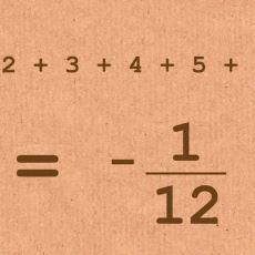 Çok İlginç Bir Matematiksel Sonuç: 1 + 2 + 3 + 4 + 5 ... = -1/12