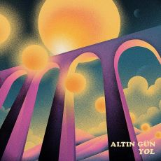 Altın Gün Grubunun Yeni Albümü Yol'un Detaylı İncelemesi
