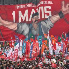 İşçinin ve Emekçinin Bayramı 1 Mayıs'ı Kutlamayı Hak Edenler ve Hak Etmeyenler