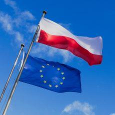 Polonya'da Neden AB Karşıtı Bir Atmosfer Oluşmuş Durumda?