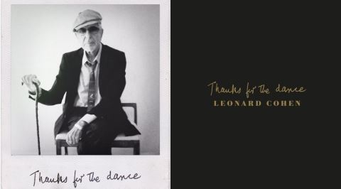 Leonard Cohen'in, Ölümünden Önce Kaydettiği Son Albümü Thanks for the Dance'in İncelemesi