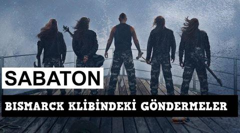 İsveçli Metal Grubu Sabaton'un Bismarck Klibinde Yaptığı Askeri Göndermeler