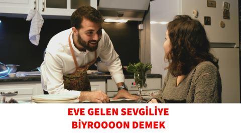 Eve Gelen Sevgiliye Biyroooon Demek Entry Canlandırması