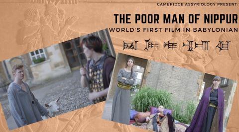 Cambridge'in Hazırladığı Dünyanın İlk Babilce Filmi: The Poor Man of Nippur